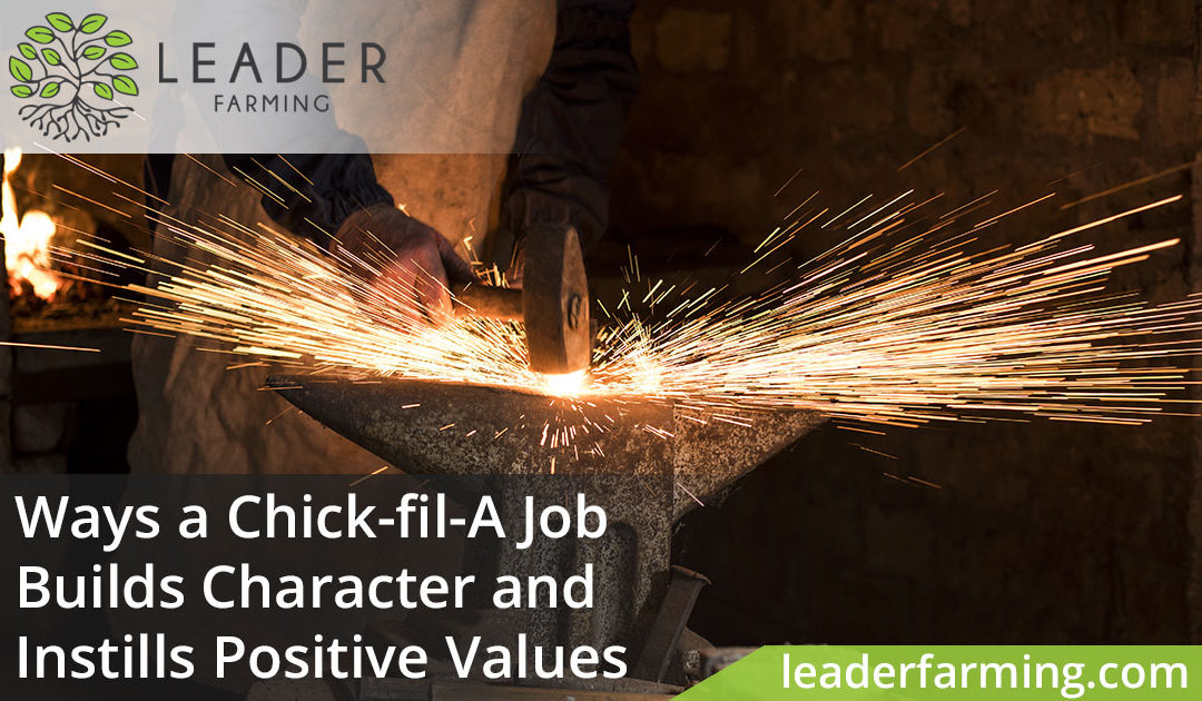 Ways a Chick-fil-A Job Builds Character and Instills Positive Values